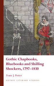 book cover, Gothic Chapbooks, Bluebooks and Shilling Shockers, 1797–1830